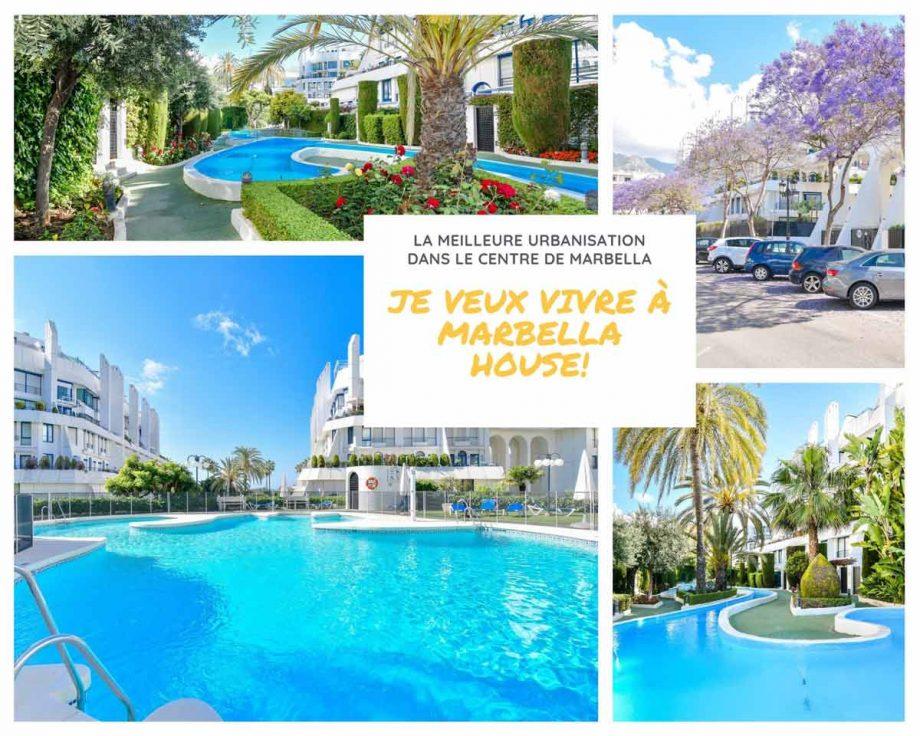 Je veux vivre à Marbella House!
